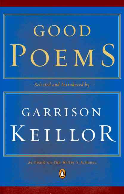 Good Poems By Keillor, Garrison (EDT)