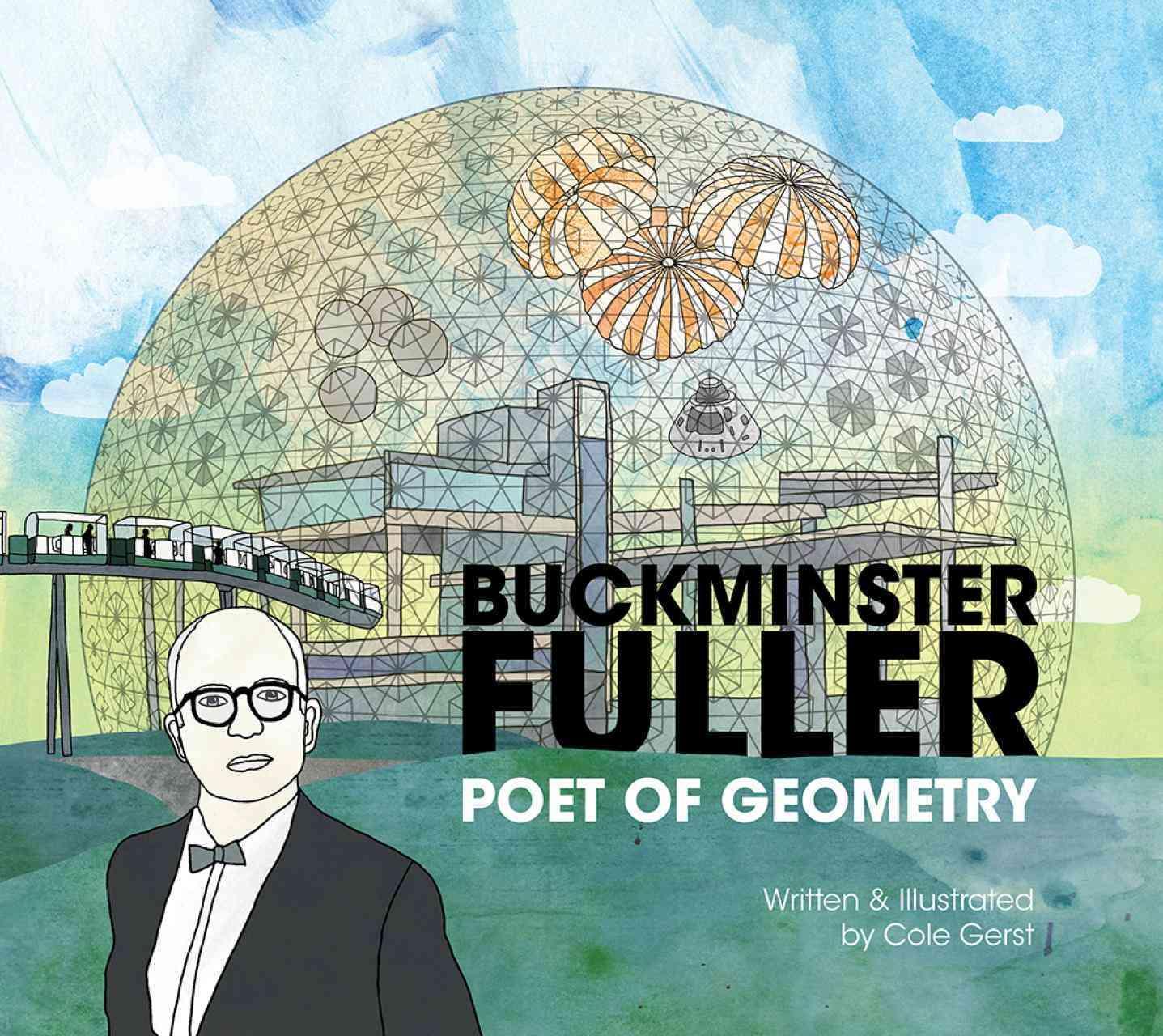 Buckminster Fuller By Gerst, Cole/ Gerst, Cole (ILT)