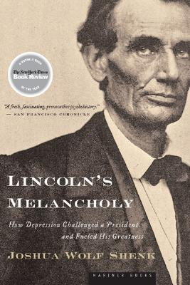 Lincoln's Melancholy By Shenk, Joshua Wolf