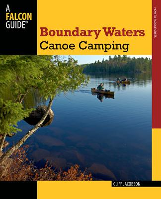 Boundary Waters Canoe Camping By Jacobson, Cliff